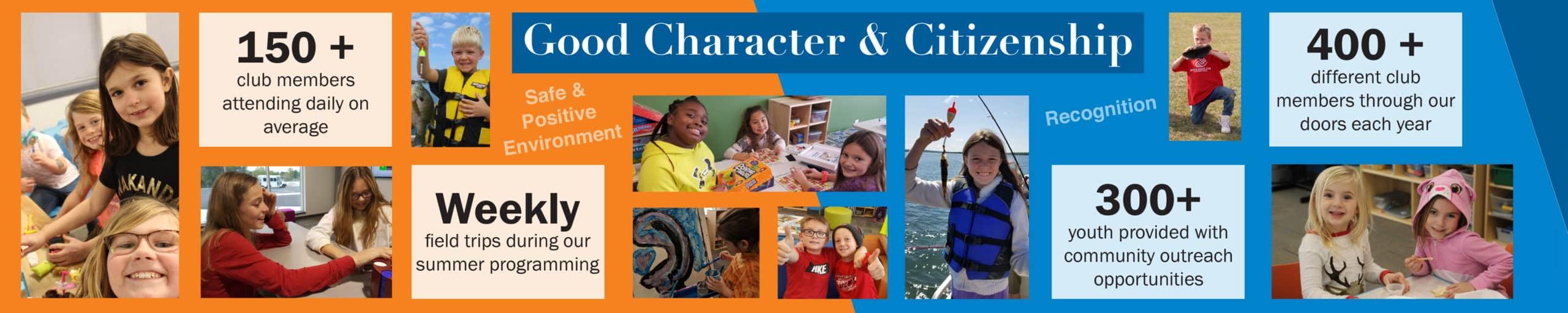 Boy & Girls Club enables good character & citizenship