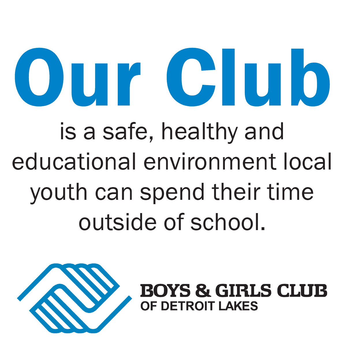 Our Club is a safe, healthy environment